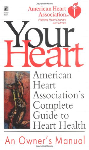 american-heart-associations-complete-guide-to-heart-health-better-health-for-2003