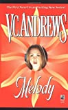 Andrews, V. C.: Melody