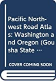Gousha, H. M., Editors Staff: Pacific Northwest Road Atlas