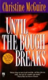 McGuire, Christine: Until the Bough Breaks