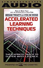 Accelerated Learning Techniques by Brian…