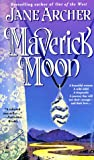 Archer, Jane: Maverick Moon