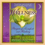 Guiley, Rosemary Ellen: Wellness