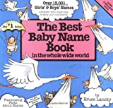 Lansky, Bruce: Best Baby Name Book in the Whole Wide World