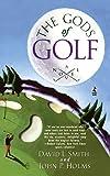 Holms, John P.: The Gods of Golf