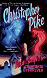Pike, Christopher: Creatures of Forever