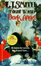 Dark Angel by L. J. Smith