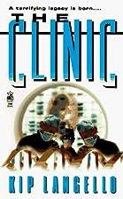 The CLINIC by Kip Langello