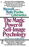 Maltz: Power Self Image Pyschology