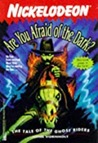 The Tale of the Ghost Riders by John…