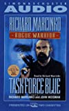 Richard Marcinko: ROGUE WARRIOR: TASK FORCE BLUE