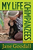 Goodall, Jane: My Life With the Chimpanzees