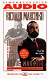 Marcinko, Richard: LEADERSHIP SECRETS OF THE ROGUE WARRIOR: COMMANDO'S GUIDE TO SUCCESS CASSETTE: A Commando's Guide to Success