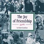 Joy of Friendship by Scotellaro