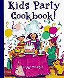 Warner, Penny: Kids' Party Cookbook