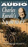 Kuralt, Charles: Charles Kuralt's Summer