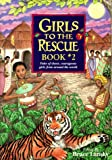 Lansky: Girls to the Rescue: Book #2