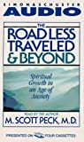 Peck, M. Scott: The Road Less Traveled and Beyond: Spiritual Growth in an Age of Anxiety