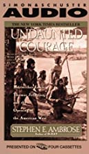 Undaunted Courage [Abridged Audiobook] by…