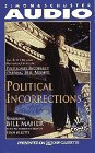 Maher, Bill: POLITICAL INCORRECTIONS CASSETTE: The Best Opening Monologues  from Politically Incorrect with Bill Maher