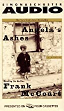 Angela's Ashes (abridged) by Frank McCourt