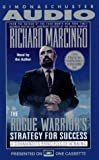 Marcinko, Richard: ROGUE WARRIOR'S STRATEGY FOR SUCCESS: COMMANDOS PRINCIPLES OF WINNING CASSETTE: A Commando's Principles of Winning (The Rogue Warrior)