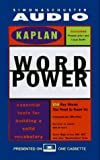 Kaplan: KAPLAN WORD POWER: ESSENTIAL TOOLS FOR BUILDING A : Vocabulary Building for Success