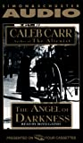 Carr, Caleb: The ANGEL OF DARKNESS CASSETTE