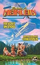 Revolt in 2100/Methuselah's Children by…