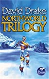 Drake, David: Northworld Trilogy