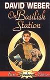 David Weber: On Basilisk Station (Honor Harrington #1)
