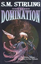 The Domination by S. M. Stirling