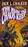 Chalker, Jack L.: The Run to Chaos Keep
