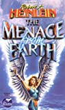 Heinlein, Robert A.: The Menace from Earth