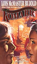 Komarr (Miles Vorkosigan Adventures) by Lois…