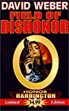David Weber: Field of Dishonor (Honor Harrington Series, Book 4)