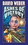 Weber, David: Ashes of Victory (Honor Harrington #9)