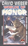 Weber, David: Worlds Of Honor (Honorverse)