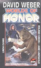 Worlds Of Honor (Honorverse) by David Weber
