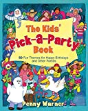 Warner, Penny: Kids Pick A Party Book
