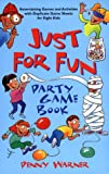 Warner, Penny: Just For Fun Game Book