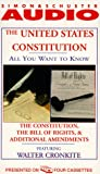 Cronkite, Walter: The All You Want to Know About United States Constitution: The Constitution, The Bill of Rights and Additional Amendments