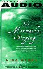 Carey, Lisa: The MERMAIDS SINGING THE CS