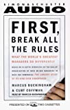 Coffman, Curt: First, Break All the Rules: What the World's Greatest Managers Do Differently