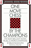 Pandolfini, Bruce: One Move Chess By The Champions