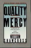 Shawcross, William: The Quality of Mercy: Cambodia, Holocaust and Modern Conscience