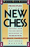Pandolfini, Bruce: Principles of the New Chess: Superb New Techniques Developed in the USSR and the USA