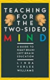 Williams, Linda: Teaching for the Two-Sided Mind (Touchstone Books)
