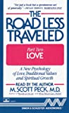"Peck, M. Scott: The Road Less Traveled, Part II ""Love"" (Audio Cassette) (Pt. 2)"
