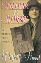 Frank and Maisie: A Memoir With Parents by…